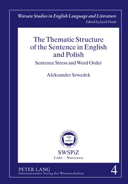 Abbildung von Szwedek | The Thematic Structure of the Sentence in English and Polish | 2011 | Sentence Stress and Word Order | 5