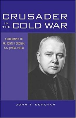 Abbildung von Donovan | Crusader in the Cold War | 2005 | A Biography of Fr. John F. Cro...