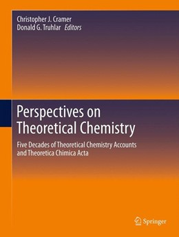 Abbildung von Cramer / Truhlar | Perspectives on Theoretical Chemistry | 2012 | Five Decades of Theoretical Ch...