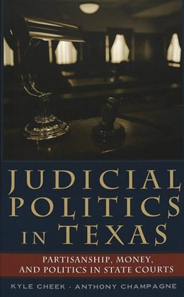 Abbildung von Champagne / Cheek | Judicial Politics in Texas | 2004 | Partisanship, Money, and Polit... | 36