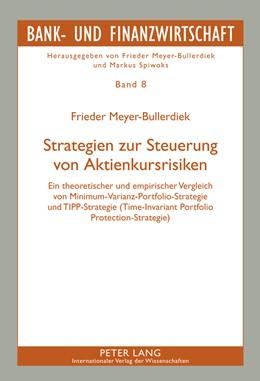 Abbildung von Meyer-Bullerdiek   Strategien zur Steuerung von Aktienkursrisiken   2011   Ein theoretischer und empirisc...   8