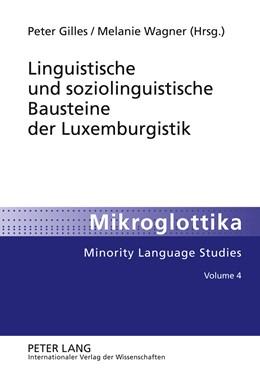 Abbildung von Wagner / Gilles   Linguistische und soziolinguistische Bausteine der Luxemburgistik   2011   4