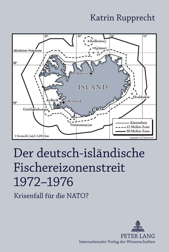 Abbildung von Rupprecht | Der deutsch-isländische Fischereizonenstreit 1972-1976 | 2011