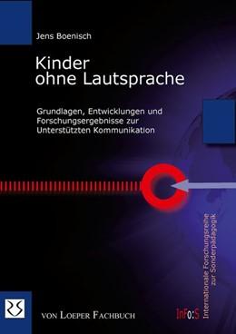 Abbildung von Boenisch | Kinder ohne Lautsprache | 2007 | Eine empirische Studie zum Sta...