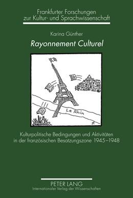 Abbildung von Günther | Rayonnement Culturel | 2011 | Kulturpolitische Bedingungen u... | 17