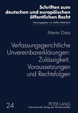 Abbildung von Dietz | Verfassungsgerichtliche Unvereinbarerklärungen: Zulässigkeit, Voraussetzungen und Rechtsfolgen | 2011 | 24