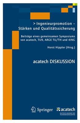 Abbildung von Hippler | Ingenieurpromotion - Stärken und Qualitätssicherung | 2012 | Beiträge eines gemeinsamen Sym...