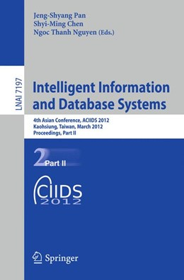 Abbildung von Pan / Chen / Nguyen | Intelligent Information and Database Systems | 2012 | 4th Asian Conference, ACIIDS 2...
