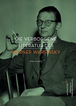 Abbildung von Grywatsch / | Wortgefüge, Sinngebung, Formschaffen | 2012 | Die verborgene Literatur des W... | 1