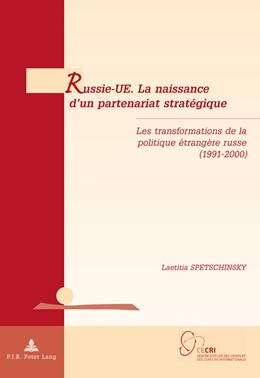 Abbildung von Spetschinsky | Russie-UE. La naissance d'un partenariat stratégique | 2011 | Les transformations de la poli... | 12