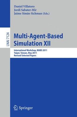 Abbildung von Villatoro / Sabater-Mir / Sichman | Multi-Agent-Based Simulation XII | 2012 | International Workshop, MABS 2...