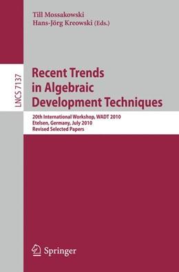 Abbildung von Mossakowski / Kreowski | Recent Trends in Algebraic Development Techniques | 2012 | 20th International Workshop, W...