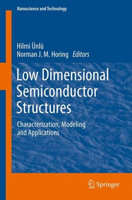 Abbildung von Ünlü / Horing | Low Dimensional Semiconductor Structures | 2012 | Characterization, Modeling and...