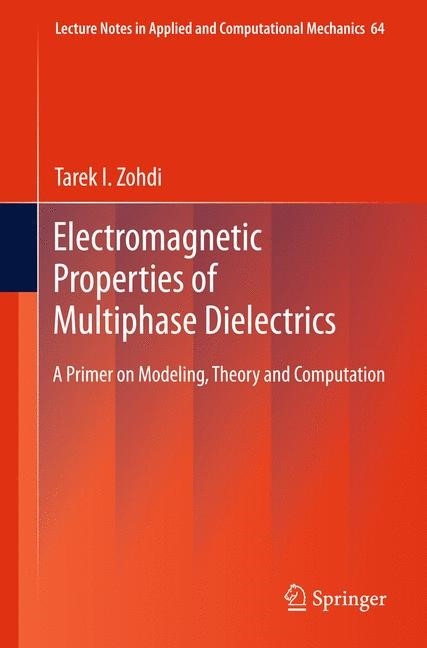 Abbildung von Zohdi | Electromagnetic Properties of Multiphase Dielectrics | 2012
