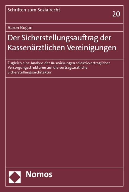 Abbildung von Bogan   Der Sicherstellungsauftrag der Kassenärztlichen Vereinigungen   2012
