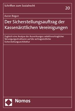 Abbildung von Bogan | Der Sicherstellungsauftrag der Kassenärztlichen Vereinigungen | 2012 | Zugleich eine Analyse der Ausw... | 20
