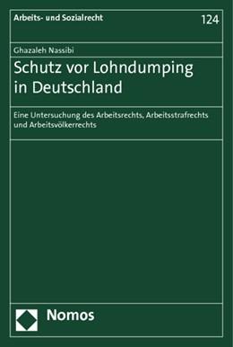 Abbildung von Nassibi | Schutz vor Lohndumping in Deutschland | 2012 | Eine Untersuchung des Arbeitsr... | 124
