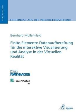 Abbildung von Müller-Held | Finite-Elemente-Datenaufbereitung für die interaktive Visualisierung und Analyse in der Virtuellen Realität | 2010