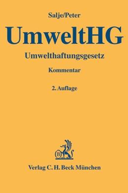 Abbildung von Salje / Peter | Umwelthaftungsgesetz: UmweltHG | 2., vollständig überarbeitete Auflage | 2005