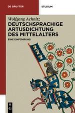 Abbildung von Achnitz | Deutschsprachige Artusdichtung des Mittelalters | 2012