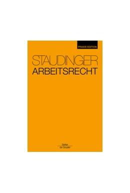 Abbildung von Staudinger Arbeitsrecht • Praxis Edition | 2012