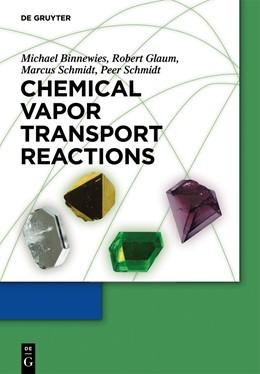 Abbildung von Binnewies / Glaum / Schmidt | Chemical Vapor Transport Reactions | 2012