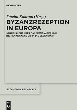 Abbildung von Kolovou | Byzanzrezeption in Europa | 2012 | Spurensuche über das Mittelalt... | 24