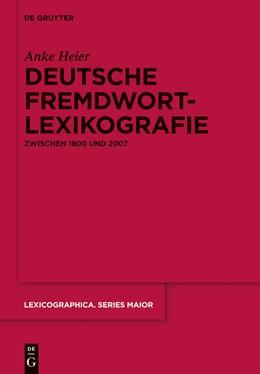 Abbildung von Heier | Deutsche Fremdwortlexikografie zwischen 1800 und 2007 | 2012 | Zur metasprachlichen und lexik... | 142