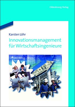 Abbildung von Löhr | Innovationsmanagement für Wirtschaftsingenieure | 2012