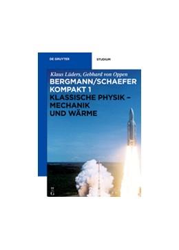 Abbildung von Lüders / Oppen | Klassische Physik - Mechanik und Wärme | 2012 | Band 1: Klassische Physik - Me...
