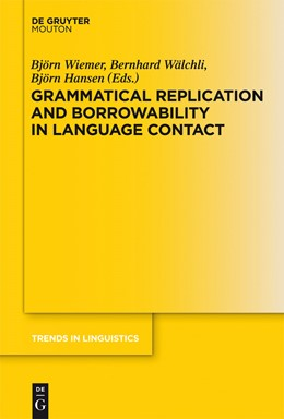 Abbildung von Wiemer / Wälchli / Hansen | Grammatical Replication and Borrowability in Language Contact | 2012 | 242