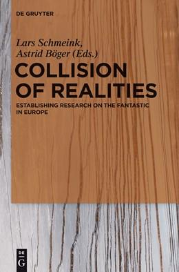 Abbildung von Schmeink / Böger | Collision of Realities | 2012 | Establishing Research on the F...