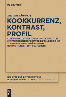 Abbildung von Diwersy | Kookkurrenz, Kontrast, Profil | 2012 | Korpusinduzierte Studien zur l... | 373