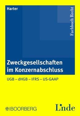 Abbildung von Harter | Zweckgesellschaften im Konzernabschluss | 1. Auflage 2011 | 2011 | UGB - dHGB - IFRS - US-GAAP