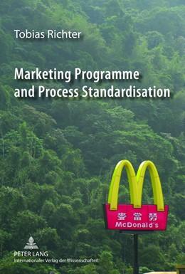 Abbildung von Richter | Marketing Programme and Process Standardisation | 2012 | An Empirical Investigation of ...