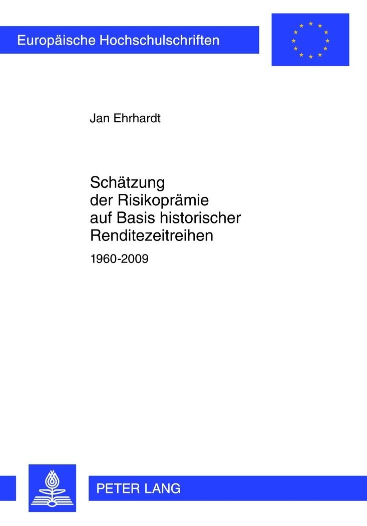 Abbildung von Ehrhardt   Schätzung der Risikoprämie auf Basis historischer Renditezeitreihen   2011