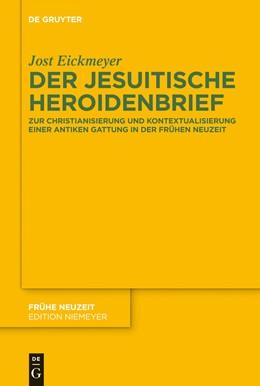 Abbildung von Eickmeyer   Der jesuitische Heroidenbrief   2012   Zur Christianisierung und Kont...   162