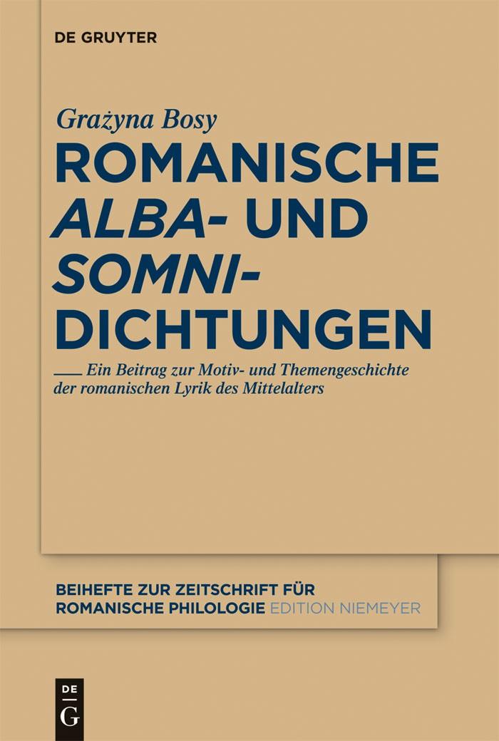 Romanische 'alba'- und 'somni'-Dichtungen | Bosy, 2012 | Buch (Cover)