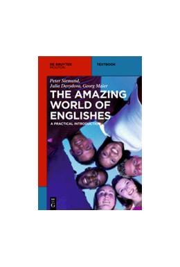 Abbildung von Siemund / Davydova / Maier | The Amazing World of Englishes | 2012 | A Practical Introduction