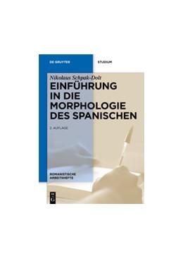 Abbildung von Schpak-Dolt | Einführung in die Morphologie des Spanischen | New, updated edition | 2012 | 44