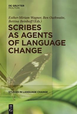 Abbildung von Grossman / Wagner / Outhwaite | Scribes as Agents of Language Change | 2013 | 10