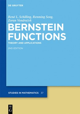 Abbildung von Schilling / Song / Vondracek | Bernstein Functions | 2nd rev. and ext. ed. | 2012 | Theory and Applications | 37