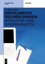 Abbildung von Haug | Erfolgreich recherchieren - Anglistik und Amerikanistik | 2012