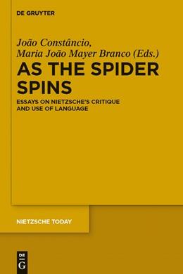 Abbildung von Constâncio / Mayer Branco | As the Spider Spins | 2012 | Essays on Nietzsche's Critique... | (2)