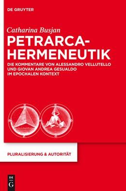 Abbildung von Busjan | Petrarca-Hermeneutik | 2013 | Die Kommentare von Alessandro ... | 28