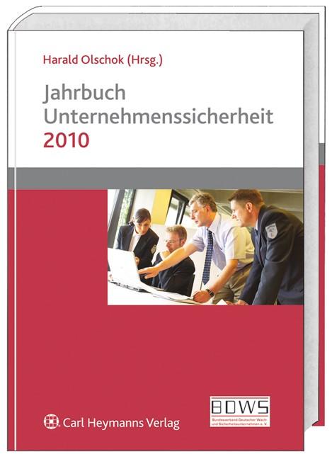Jahrbuch Unternehmenssicherheit 2010 | Olschok, 2009 | Buch (Cover)