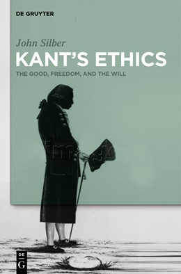 Abbildung von Silber | Kant's Ethics | 2012 | The Good, Freedom, and the Wil...