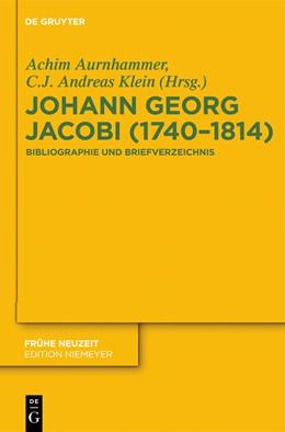 Abbildung von Aurnhammer / Klein | Johann Georg Jacobi (1740–1814) | 2012 | Bibliographie und Briefverzeic... | 166
