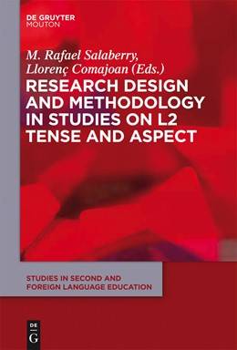 Abbildung von Salaberry / Comajoan | Research Design and Methodology in Studies on L2 Tense and Aspect | 2013 | 2