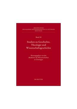 Abbildung von Akademie der Wissenschaften | Studien zu Geschichte, Theologie und Wissenschaftsgeschichte | 2012 | 18